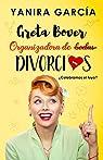 Greta Bover. Organizadora de  divorcios. ¿Celebramos el tuyo? par García