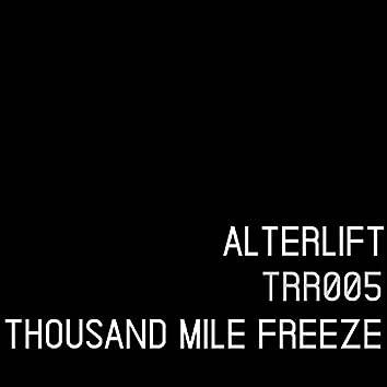 Thousand Mile Freeze