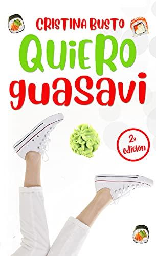 Quiero Guasavi de Cristina Busto
