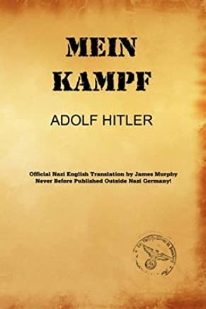 [Mein Kampf (James Murphy Translation)] (By: Adolf Hitler) [published: May, 2010]
