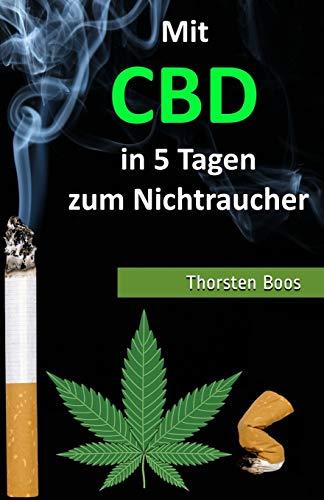 Mit CBD in 5 Tagen zum Nichtraucher
