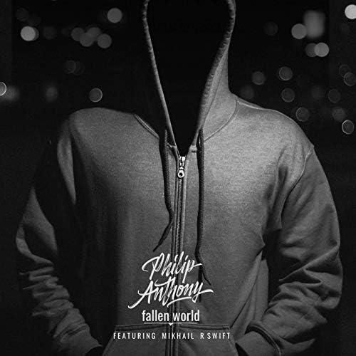 Philip Anthony feat. R-Swift & Mikhail