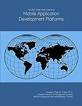 The 2021-2026 World Outlook for Mobile Application Development Platforms