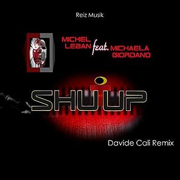 Shutup Feat Michela Giordano