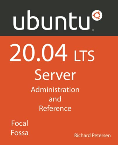 Ubuntu 20.04 LTS Server: Administration and Reference