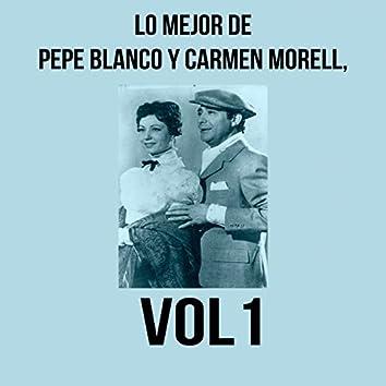 Lo Mejor de Pepe Blanco y Carmen Morell, Vol. 1
