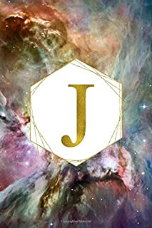 J: Orion Nebula Letter J Initial Monogram Notebook - Gold Pink Blue & Green Galaxy Geometric Frame Monogrammed Blank Lined Note Book, Writing Pad, ... Women - 120 College Ruled Pages - Size 6x9