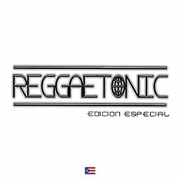 Reggaetonic  Edicion Especial
