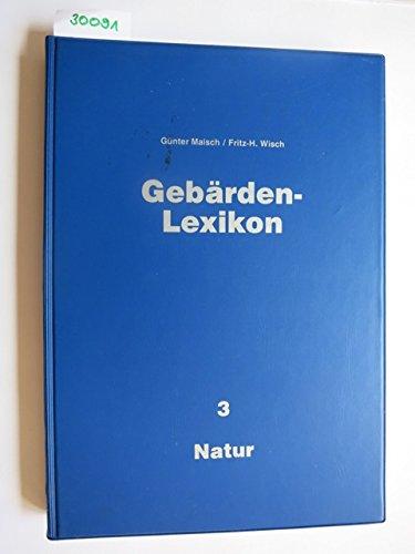 Gebärden-Lexikon Bd 3, Natur