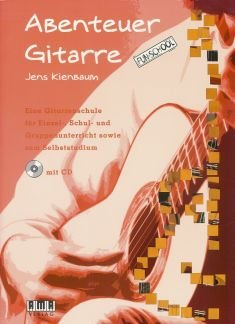 ABENTEUER GITARRE - arrangiert für Gitarre - mit CD [Noten / Sheetmusic] Komponist: KIENBAUM JENS