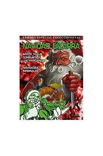 Navidad Bizarra: Navidades Infernales/ Santa Claus conquista a los marcianos