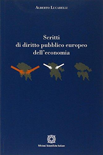 Scritti di diritto pubblico europeo dell'economia