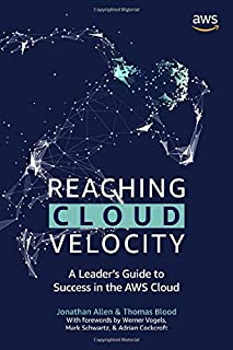 Reaching Cloud Velocity: A Leader's Guide to Success in the AWS Cloud
