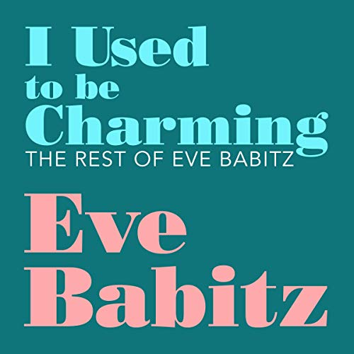 I Used to Be Charming audiobook cover art