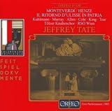 Monteverdi: Il Ritorno d Ulisse in Patria (Gesamtaufnahme) (Freie Nachgestaltung von Hans Werne Henze) (Aufnahme Live Salzburger Festspiele 11.08.1985)