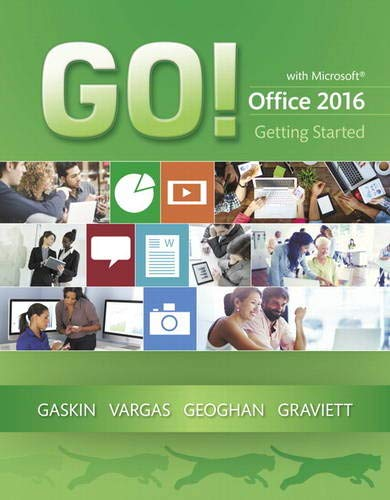 GO! with Microsoft Office 2016 Getting Started (GO! for Office 2016 Series)