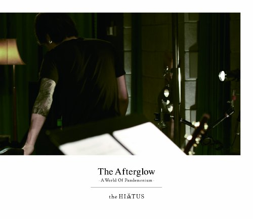 The Afterglow - A World Of Pandemonium -