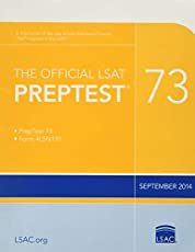 The Official LSAT PrepTest 73: (Sept. 2014 LSAT)