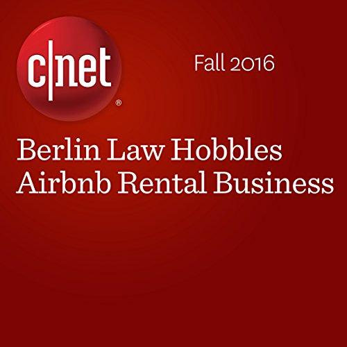Berlin Law Hobbles Airbnb Rental Business audiobook cover art