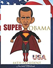 Super Obama 44th President Journal Notebook: Kids President Barack Obama Word Search & Journal Pages To Write In