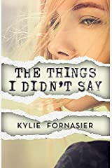 The Things I Didn't Say (English Edition) Format Kindle