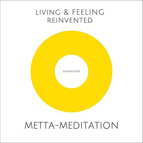 Metta-Meditation - Weniger Stress, mehr Lebensfreude Titelbild