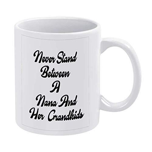 N\A Tazas de café Blancas, Nunca se interpongan Entre una Nana y Sus Nietos Taza de Chocolate de cerámica para Mujer, Jefe, Amigo, Empleado o cónyuge