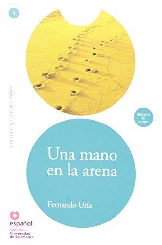 Una Mano en la Arena - Volume 1. Coleção Ler en Español (+ CD Audio)