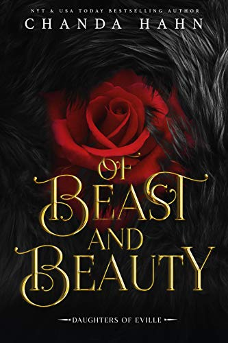 Of Beast and Beauty: A Beauty and the Beast Retelling (Daughters of Eville Book 1) (English Edition)