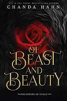 Of Beast and Beauty (Daughters of Eville) by [Chanda Hahn]