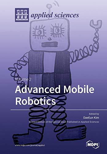 Advanced Mobile Robotics Volume 2