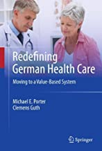 Redefining German Health Care: Moving to a Value-Based System