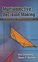 Multiobjective Decision Making: Theory and Methodology (Dover Books on Engineering)