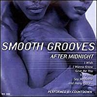 Smooth Grooves After Midnight by Countdown Singers