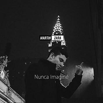 Nunca Imaginé