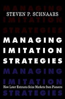 Managing Imitation Strategies by [Steven P. Schnaars]