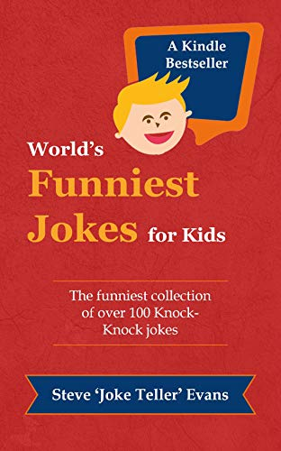 World's Funniest Jokes for Kids: The funniest collection of over 100 Knock Knock jokes (English Edition)