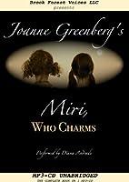 Miri Who Charms