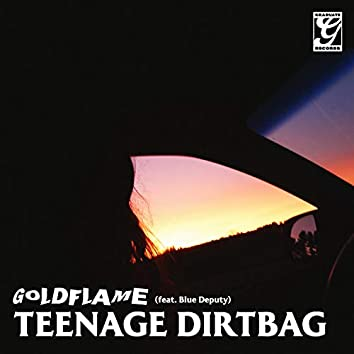 Teenage Dirtbag (feat. Blue Deputy)