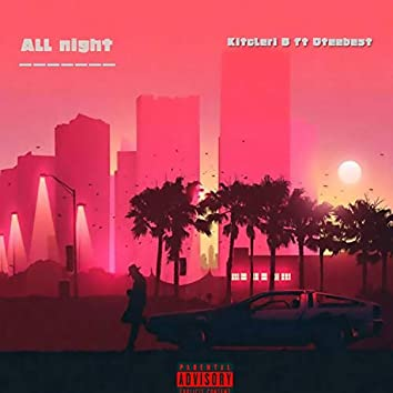 All Night (feat. Oteebest)