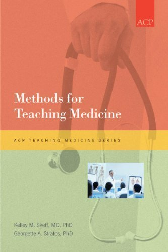 Methods for Teaching Medicine (Acp Teaching Medicine) by Kelley M. Skeff Published by Amer College of Physicians 1st (first) edition (2010) Paperback