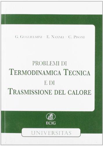 Problemi di termodinamica tecnica e di trasmissione del calore