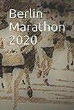 Berlin Marathon 2020: Blank Lined Journal
