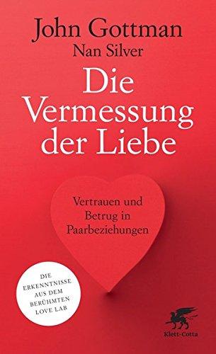 Die Vermessung der Liebe: Vertrauen und Betrug in Paarbeziehungen
