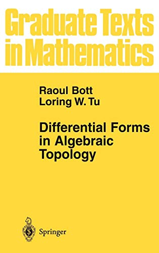 Differential Forms in Algebraic Topology (Graduate Texts in Mathematics, 82)の詳細を見る