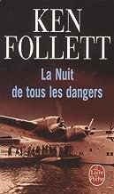 La Nuit De Tous Les Dangers (Fiction, poetry & drama) by Ken Follett (1995-04-21)