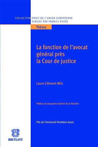 La Fonction De Lavocat General Pres La Cour De Justice