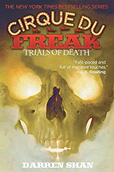 Paperback Cirque du Freak #5: Trials of Death : Book 5 in the Saga of Darren Shan Book