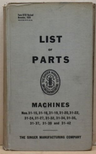 Great Price! List Of Parts Singer Sewing Macines 31-15 31-16 31-19 31-20 31-22 31-24 31-27 31-32 31-...