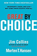 Great by Choice: Uncertainty, Chaos and Luck - Despite Them All (Good to Great)